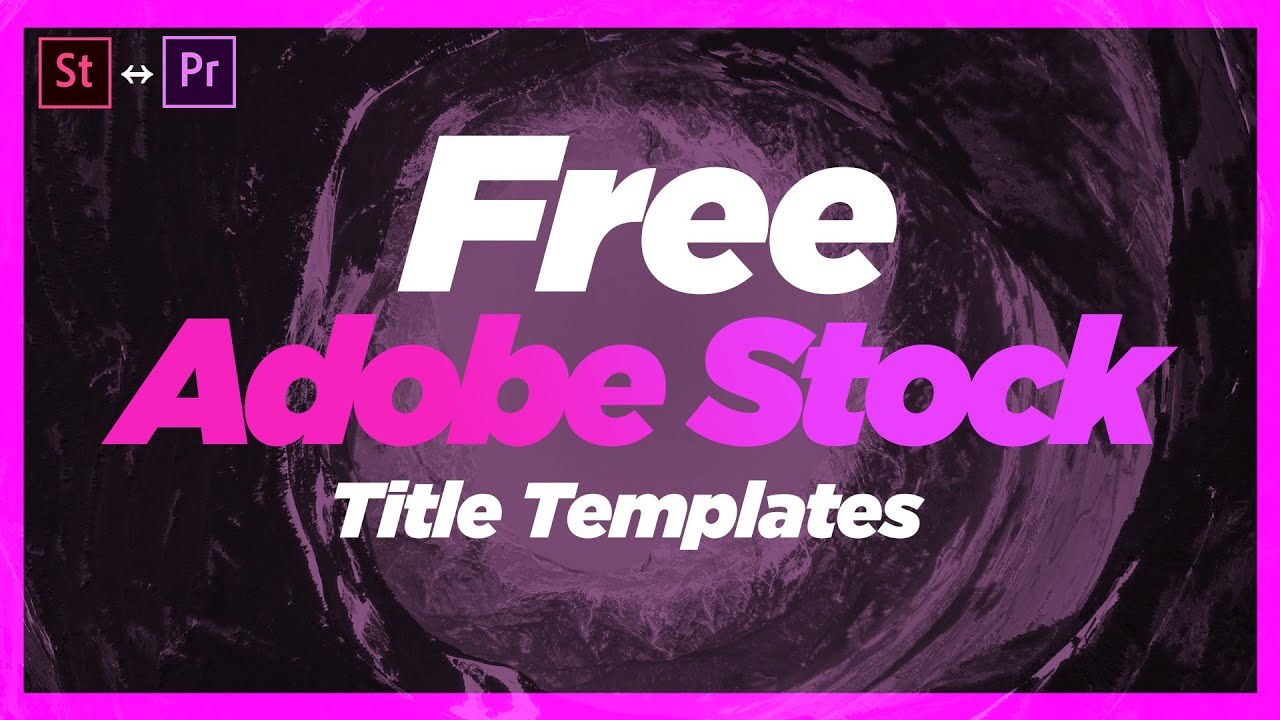 Free Adobe Stock Title Templates | Premiere Pro 2020
